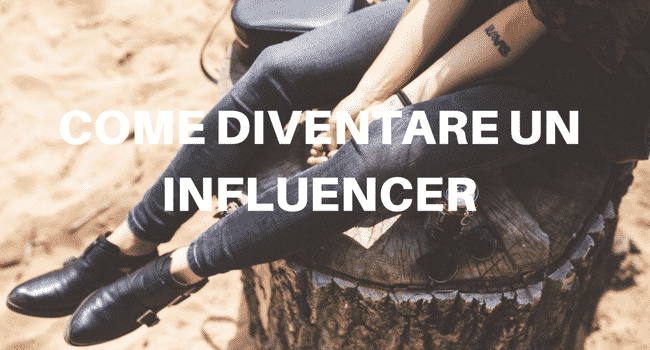 come diventare un influencer