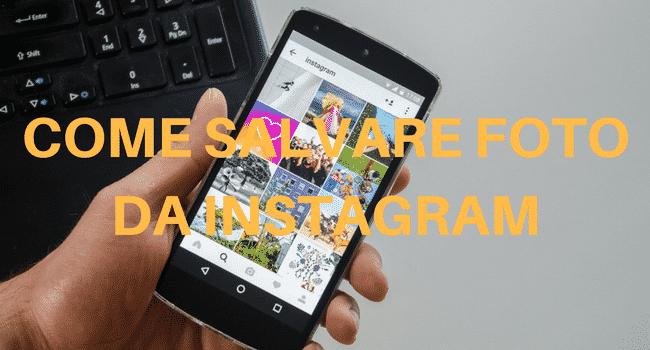 Come salvare foto da Instagram con un click!