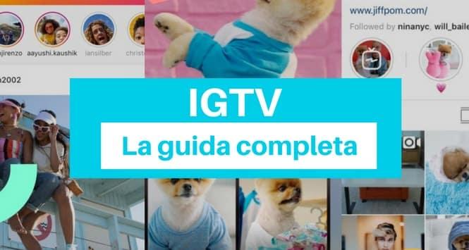 IGTV: la guida definitiva alla nuova piattaforma video di Instagram